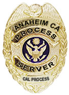 ANAHEIM CALIFORNIA PROCESS SERVER - CALPROCESS.COM